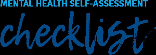 Mental health self-assessment checklist | Think Mental Health